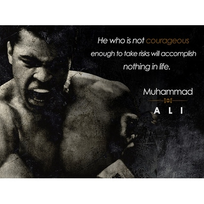 Shop Muhammad Ali Poster Be Courageous Quote Art Print