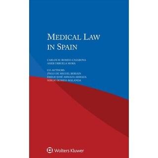 Medical Law in Spain - I±igo De Miguel Beriain, Emilio Armaza Armaza, et al.