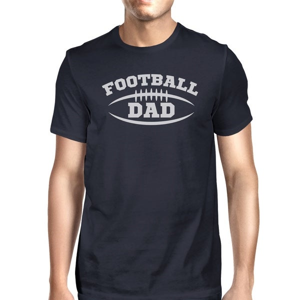 Shop 365 Printing Football Dad Men S Humorous T Shirt Gift Ideas For