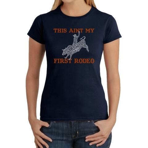Women's Word Art T-Shirt - This Aint My First Rodeo