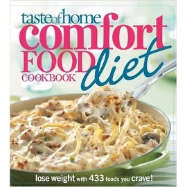 Taste of Home Comfort Food Diet Cookbook: Lose Weight with 433 Foods You Crave