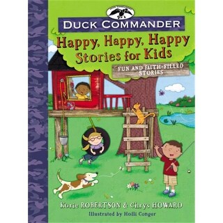 Nelson & Nelson Books 0 Duck Commander Happy Happy Happy Stories for