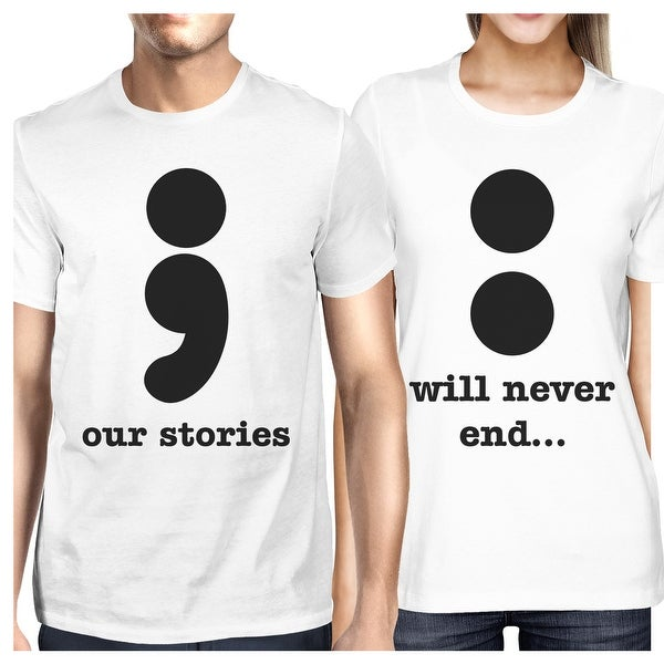 Our Stories Will Never End Cute Couples Matching Shirts Round Neck