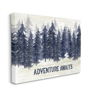 Stupell Industries Adventure Awaits Quote Blue Pine Tree Forest Scene Canvas Wall Art Off White Overstock 31603994