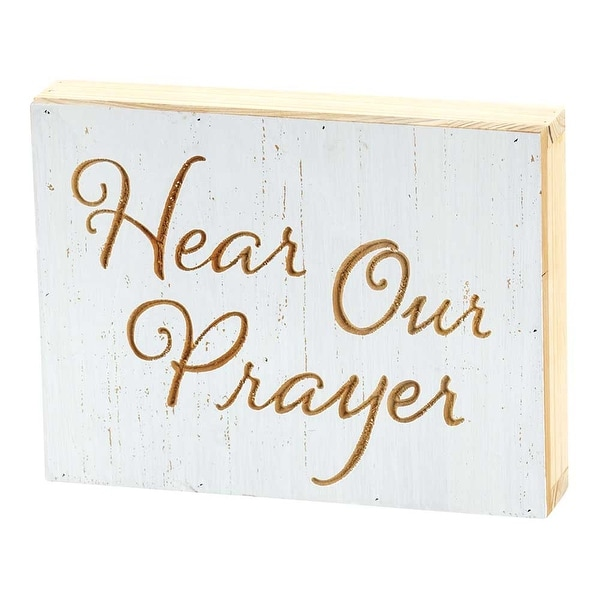 """8"""" White and Beige """"Hear Our Prayer"""" Tabletop Plaque - N/A"""