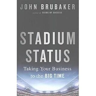 Stadium Status - John Brubaker