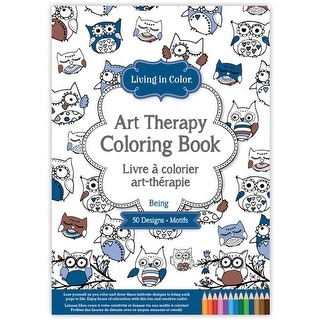 Living In Color Art Therapy Coloring Book-Being