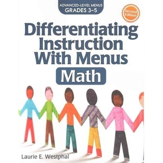Differentiating Instruction With Menus Math Grades 3-5 - Laurie E. Westphal