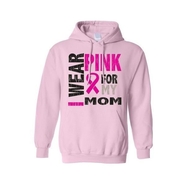 Unisex Pullover Hoodie Breast Cancer Awareness I Wear Pink For My Mom