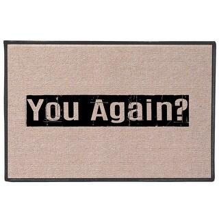 What On Earth You Again?! Doormat - Funny Olefin Welcome Door Mat