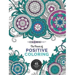 Power of Positive Coloring - Andrea Reyna Koehler