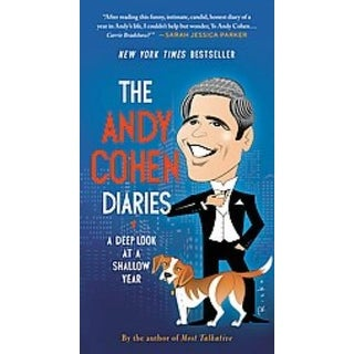 Andy Cohen Diaries - Andy Cohen
