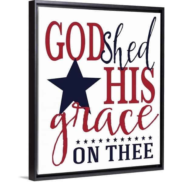 God Shed His Grace Black Float Frame Canvas Art Overstock 28035959