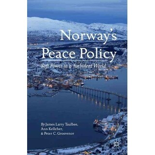Norway's Peace Policy - Ann Kelleher, James Larry Taulbee, et al.