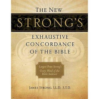 Nelson - Nelson Books New Strongs Exhaustive Concordance Of The Bible