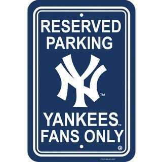 Fremont Die Inc New York Yankees Plastic Parking Sign Parking Sign