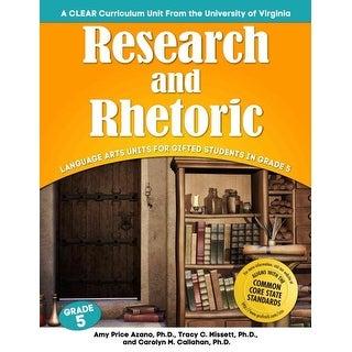 Research and Rhetoric - Carolyn Callahan, Amy Price Azano, et al.