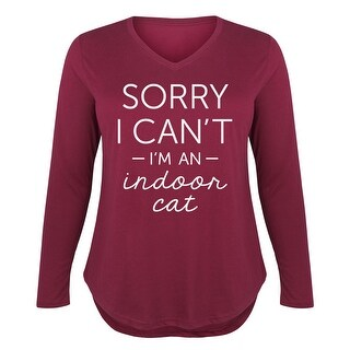Sorry I Cant Im an Indoor Cat - Women's Plus V-Neck Long Sleeve Tee