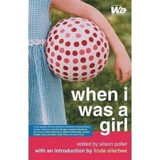 When I Was a Girl - Linda Ellerbee, Alison Pollet