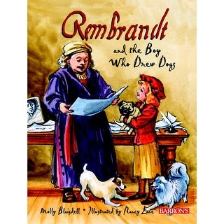 School Specialty Book - Rembrandt and the Boy Who Drew Dogs