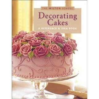 Decorating Cakes - Decorating Cakes Book