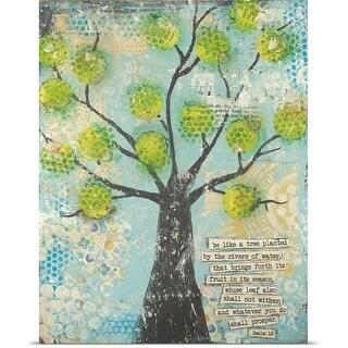 Cassandra Cushman Poster Print entitled Be Like A Tree