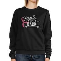 Fighting Back Arrow Unisex Black Sweatshirt October Cancer Support