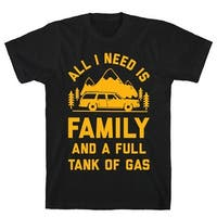 All I Need Is Family and a Full Tank of Gas Black Men's Cotton Tee by LookHUMAN