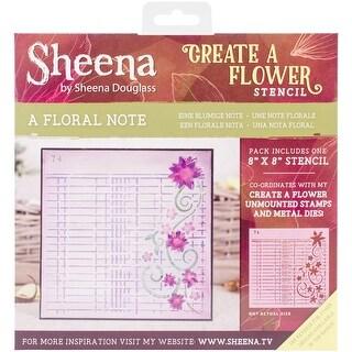 "A Floral Note - Sheena Douglass Create A Flower Stencil 8""X8"""
