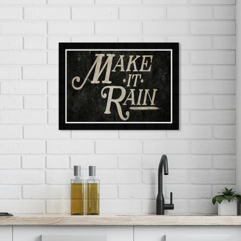 Wynwood Studio 'Make It Rain' Typography and Quotes Wall Art Framed Print Quotes and Sayings - Black, White