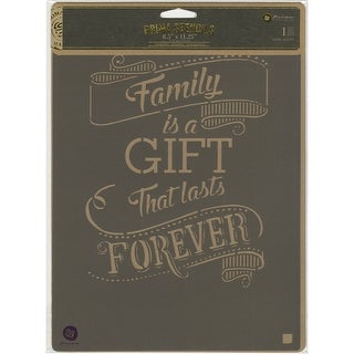 "Prima Marketing Stencil 8""X10""-Family Is A Gift"