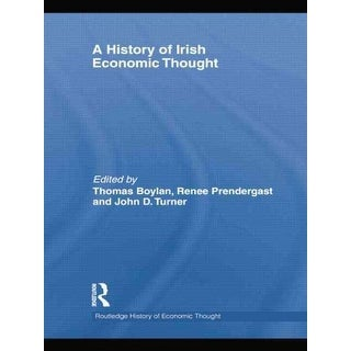 History of Irish Economic Thought - John Turner, Renee Prendergast, et al.
