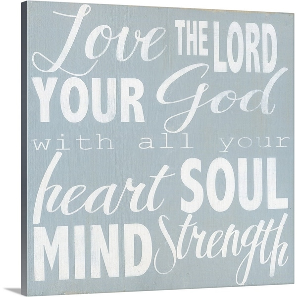 """""""Love the Lord your God"""" Canvas Wall Art"""