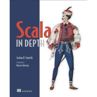 Scala in Depth - Joshua D. Suereth