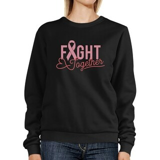 Fight Together Cancer Support Sweatshirt Black Pullover Fleece Gift