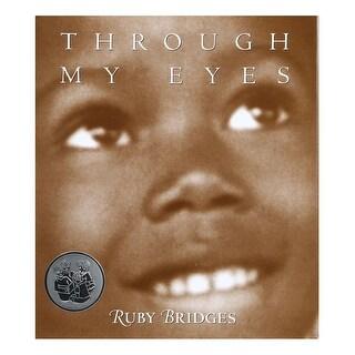 Through My Eyes by Ruby Bridges Book - Hardcover