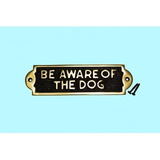 Solid Brass Sign BE AWARE OF THE DOG Polised Plaques