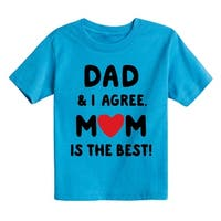 Mom Is The Best - Toddler Short Sleeve Tee