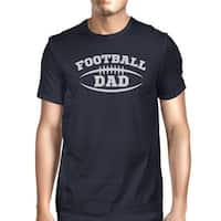 Football Dad Men's Humorous T-Shirt Gift Ideas For Football Fan Dad
