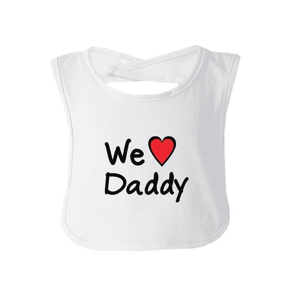 We Love Dad White Cute Baby Bib Cotton Fathers Day Gifts For Dad