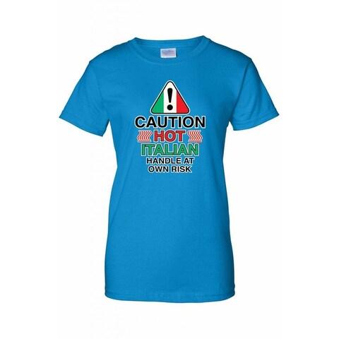 Women's Juniors T-Shirt Funny Caution Hot Italian Sign Italy Humor