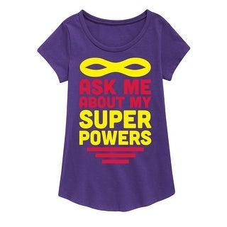 Ask Me About My Super Powers - Youth Girl Short Sleeve Curved Hem Tee