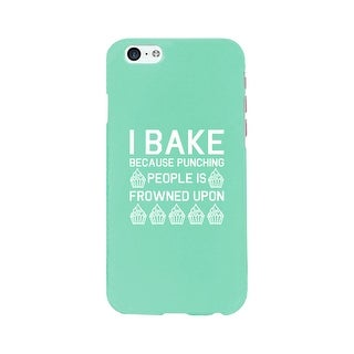 I Bake Because Mint Backing Cute Phone Cases For Apple, Samsung Galaxy, LG, HTC