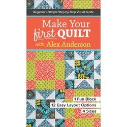 Make Your First Quilt - C & T Publishing