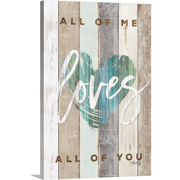 """""""All of Me Loves All of You"""" Canvas Wall Art"""