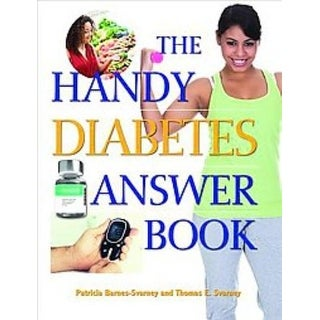 Handy Diabetes Answer Book - Patricia Barnes-Svarney, Thomas E. Svarney