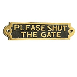 Solid Brass Sign PLEASE SHUT THE GATE Polished Plaques