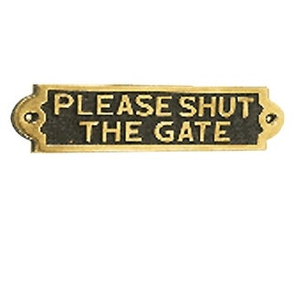 Solid Brass Plaques Sign PLEASE SHUT THE GATE Polished Brass Plate