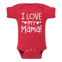 I Love My Mama - Infant One Piece