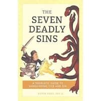 Seven Deadly Sins - Kevin Vost